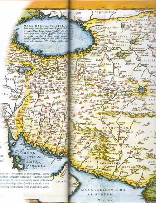 Map of the Persian Empire from the Theatrum Orbis Terrarum Source: Wikimedia Commons